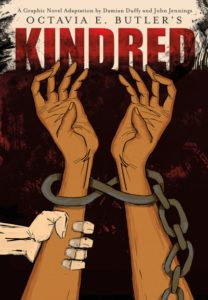 Octavia E. Butler's Kindred - Adaptation by Damian Duffy and John Jennings (2017)