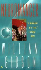 Neuromancer, William Gibson, Ace Books, 1984
