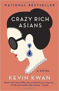 Crazy Rich Asians Kevin Kwan Anchor Canada/Penguin Random House Canada May 20, 2014
