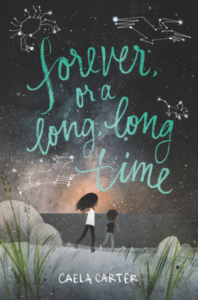 Forever or a Long Long Time Cover by Carla Carter via Harper Collins, 2017