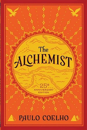 "25th anniversary edition of ""The Alchemist,"" HarperCollins Publishers Inc.. Written by Paulo Coelho, cover design by Jim Tierney."