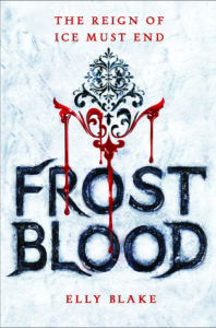 Frostblood Elly Blake Little Brown Books for Young Readers January 10, 2017