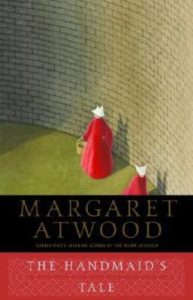 The Handmaid's Tale, Margaret Atwood, Anchor Books, 1998
