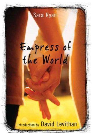 Empress of the World by Sara Ryan.