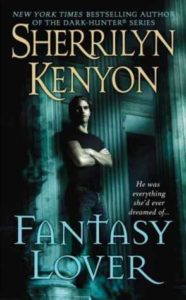 Fantasy Lover by Sherrilyn Kenyon. February 18th 2002. St. Martin's Press.