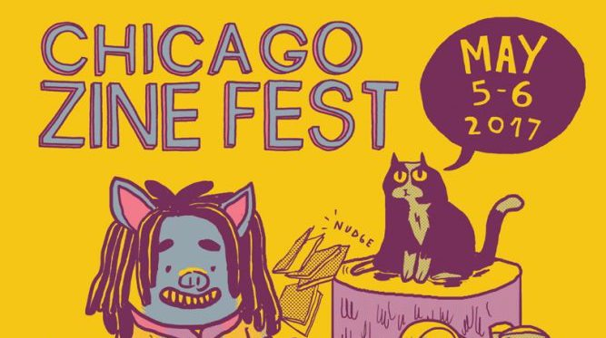 Who Would've Thought Zines Are So Personal? Reflections and Reviews from Chicago Zine Fest 2017