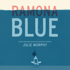 Ramona Blue Cover via Harper Collins