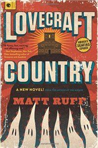 """Lovecraft Country,"" Matt Ruff. Cover design by Jaime Putorti. HarperCollins Publishers."