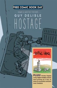 Creators: Guy Delisle and Brigitte Findakly. FCBD 2017. Free Comic Book Day. Drawn and Quarterly.