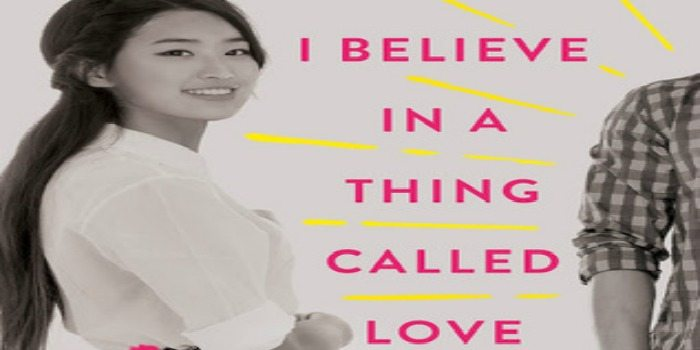 A Novel I Never Expected to Find: I Believe In A Thing Called Love