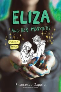 Eliza and Her Monsters Francesca Zappia HarperCollins May 30, 2017