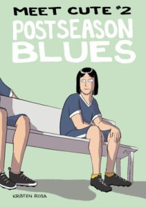Postseason Blues, Kristen Rosa