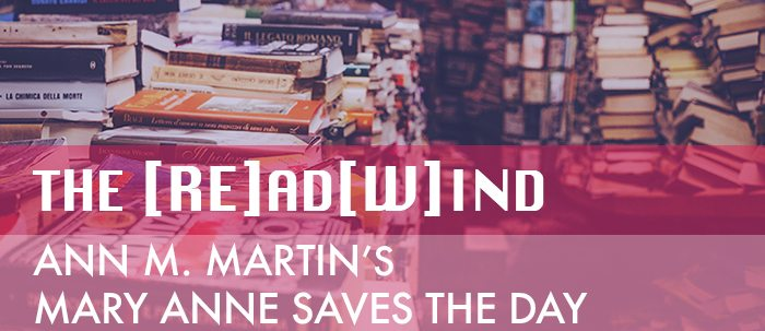 The REadWind: Mary Anne Saves The Day
