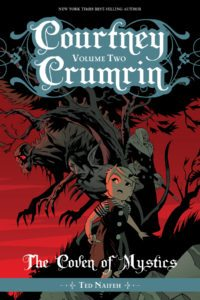 Courtney Crumrin v 2,Ted naifeh, Oni press 2017
