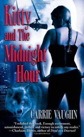 Cover: Kitty and the Midnight Hour (Grand Central Publishing, 2005)