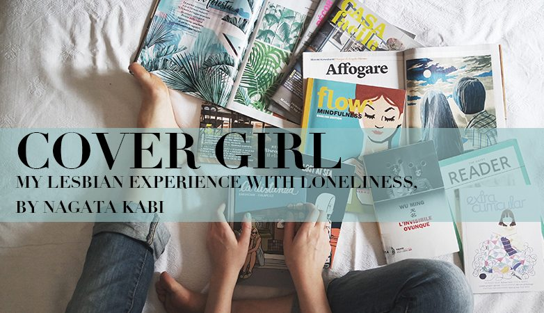 Cover Girl: My Lesbian Experience With Loneliness