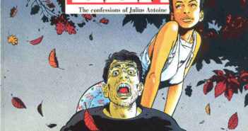 Lea: The Confessions of Julius Antoine, Le Tendre, Rossi, Fantagraphics