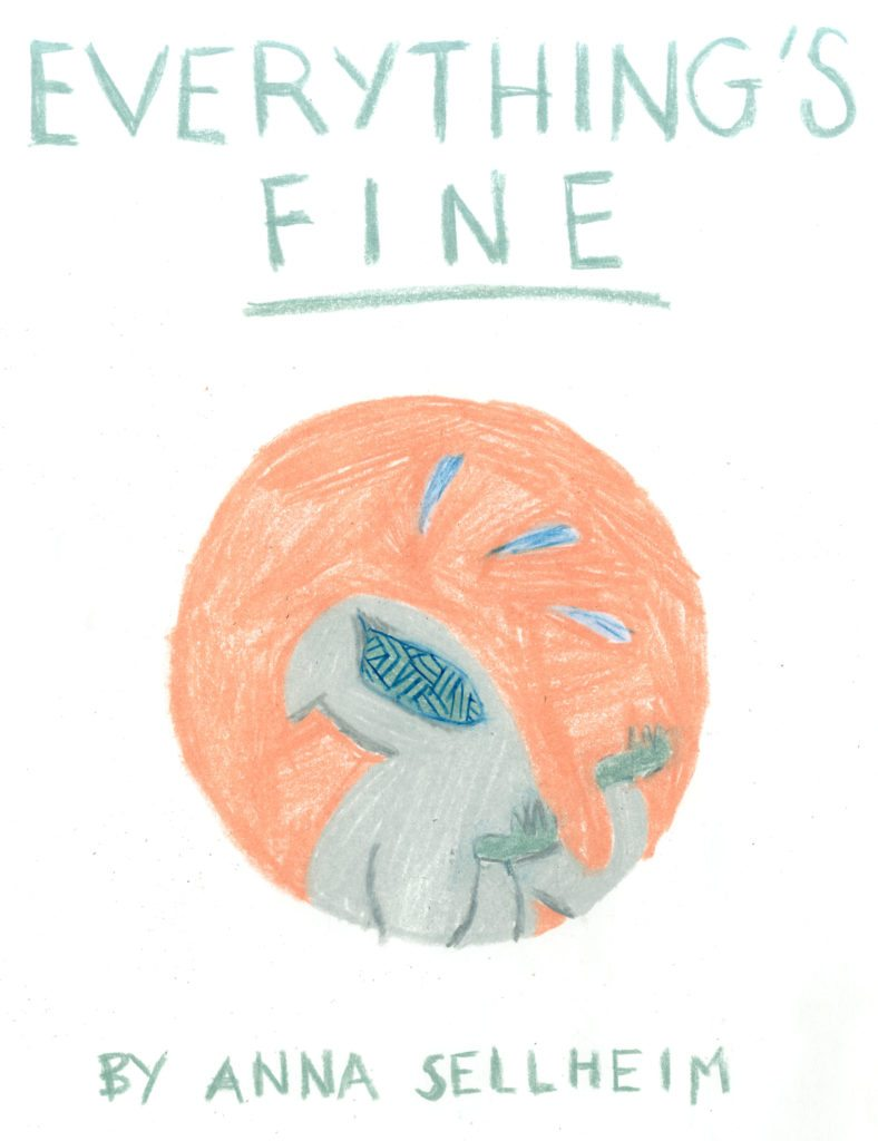 Everything's Fine Cover courtesy Anna Selheim