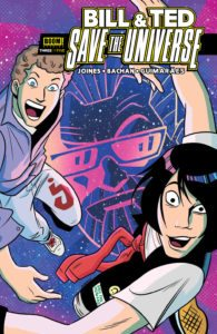 Bill & Ted Save the Universe 003 cover, Derek Charm