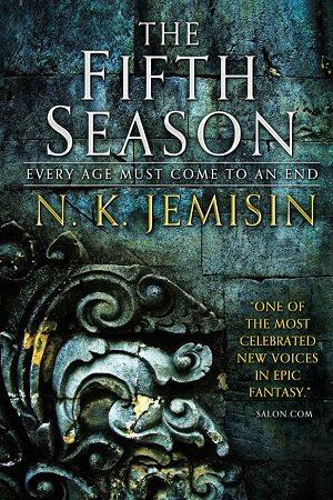 """""""The Fifth Season,"""" N.K. Jeminsin. Orbit Books, 2015."""