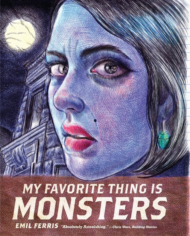 My Favourite Thing is Monsters, Emil Ferris, Fantagraphics, 2017