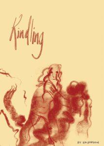 Kindling, Xia Gordon, 2dcloud, 2017