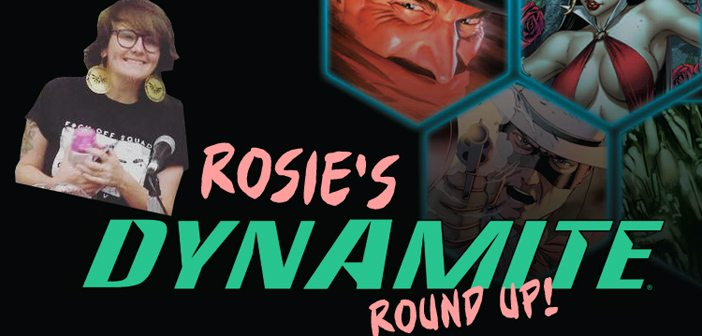 Rosie's Dynamite Round-Up: Joke's Over Edition