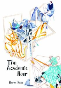 The Academic Hour, Keren Katz, Secret Acres