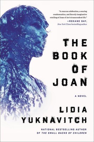 The Book of Joan Lidia Yuknavitch HarperCollins April 18, 2017