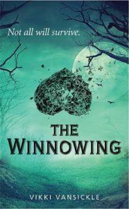 The Winnowing, Vikki VanSickle, Scholastic Books, 2017