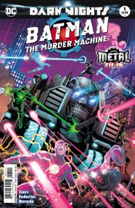 Batman: The Murder Machine #1 - DC Comics - Jay Fabok and Brad Anderson