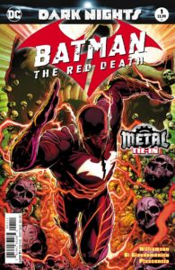 Batman: The Red Death #1 - DC Comics - Jason Fabok and Dean White