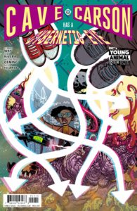 Cave Carson Has A Cybernetic Eye #12 - DC Comics -Michael Avon Oeming and Nick Fliardi