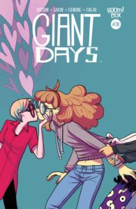 Giant Days #30 Publisher: BOOM! Box, an imprint of BOOM! Studios Writer: John Allison Artists: Max Sarin, Liz Fleming Cover Artist: Max Sarin