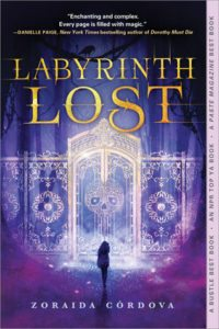 Atmospheric Reads, Labyrinth Lost, Zoraida Cordova, Sourcebooks, 2017