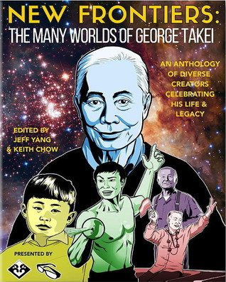 New Frontiers The Many Worlds of George Takei 2017 book cover