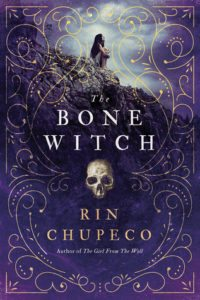 The Bone Witch Rin Chupeco Sourcebooks Fire 2017