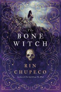 The Bone Witch Rin Chupeco Sourcebooks Fire 2017