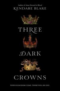 Atmospheric Reads, Three Dark Crowns, Kendare Blake, HarperCollins, 2016