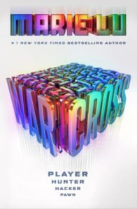 Warcross Marie Lu G.P. Putnam's Sons Books for Young Readers September 12th, 2017