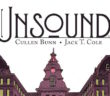 THE UNSOUND #1 Cullen Bunn (script), Jack T. Cole (art) BOOM! Studios June 7 2017