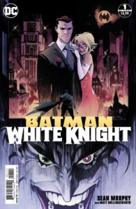 Batman: White Knight #1 - DC Comics - Sean Murphy and Matt Hollingsworth