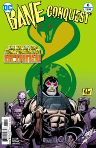Bane Conquest #6 - DC Comics - Graham Nolan and Gregory Wright
