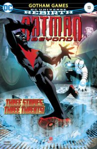 Batman Beyond #13 - DC Comics - Bernard Chang and Marcelo Maiolo