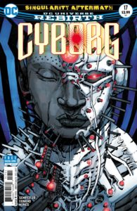 Cyborg #17 - DC Comics - Eric Canete and Guy Major