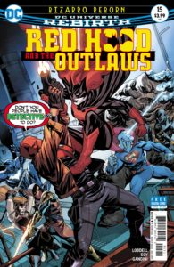 Red Hood & the Outlaws #15 - DC Comics - Mike McKone and Romulo Fajardo Jr.