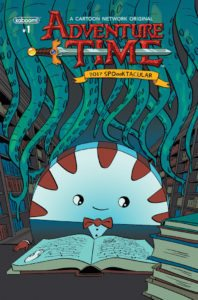 Adventure Time 2017 SpOooktacular #1, Publisher: KaBOOM, an imprint of BOOM! Studios, Writers: Grady Hendrix, Alyssa Wong, Adam Cesare, and Chris Lackey, Artists: Heather Danforth, Christine Larsen, Slimm Fabert, and Kate Sherron, Cover Artist: Ian Culbard