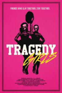 Tragedy Girls (dir. Tyler MacIntyre)