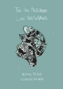 Take Only Photographs, Leave Only Footprints Written by Thomas Smith, illustrated by Katherine Whittle Frisson Comics June 2016