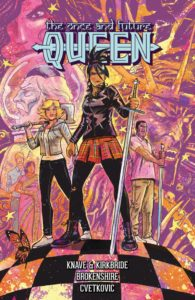 The Once and Future Queen Story by Adam P. Knave and D.J. Kirk bride, art and cover by Nick Brokenshire, lettering and logo design by Frank Cvetkovic Dark Horse November 2017
